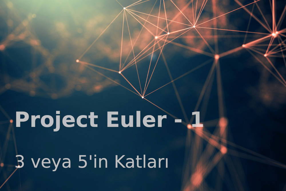 Photo of Project Euler 1: 3 ve 5'in Katları