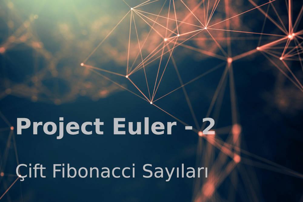 Photo of Project Euler 2: Çift Fibonacci Sayıları
